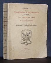 Histoire de la Congrégation de la Providence d'Evreux dite à l'origine des Dames de Caër : Première partie (De son origine à sa dispersion par la Révolution 1700-1797) - Couverture - Format classique