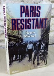 Paris résistant. - Couverture - Format classique