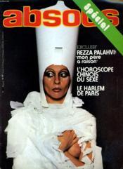 ABSOLU, le magazine français de l'homme N° 1 - EXCLUSIF: REZZA PALAHVI - L'HOROSCOPE CHINOIS DU SEXE - LE HARLEM DE PARIS... - Couverture - Format classique
