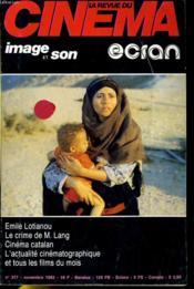 Revue De Cinema - Image Et Son N° 377 - Emile Lotianou - Le Crime De M. Lang - Cinema Catalan - L'Actualite Cinematographique Et Tous Les Films Du Mois - Couverture - Format classique