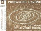 Preparons L'Avenir Serie: La Pedagogie Et Le Monde Morderne N°4 - Couverture - Format classique