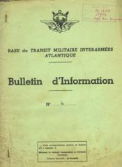 Base De Transit Militaire Interarmees Atlantique - Bulletin D'Information N°4 - Couverture - Format classique