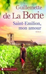 Saint Emilion, mon amour - Couverture - Format classique