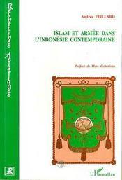 Islam Et Armee Dans L'Indonesie Contemporaine - Intérieur - Format classique