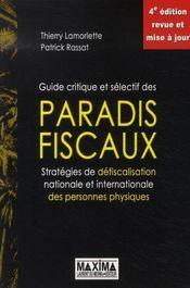 Guide critique et selectif des paradis fiscaux ; strategies, defiscalistion nationale et internationale - Intérieur - Format classique