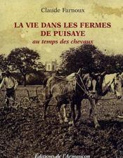 La vie dans les fermes de puisaye au temps des chevaux - Intérieur - Format classique