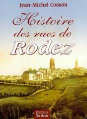 Histoire des rues de Rodez - Couverture - Format classique