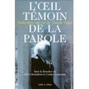 Oeil Temoin De La Parole - Couverture - Format classique