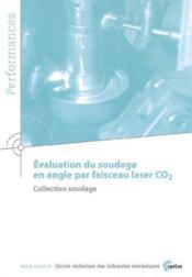 Evaluation du soudage en angle par faisceau laser co2 ; coll soudage performances resultats des action - Couverture - Format classique