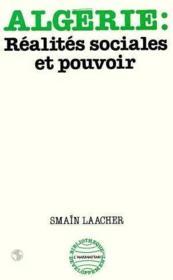 Algerie Realites Sociales Et Pouvoir - Couverture - Format classique