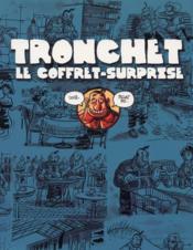 Tronchet ; le coffret-surprise en 2 volumes - Couverture - Format classique