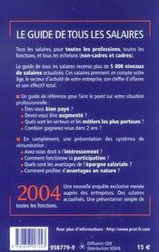 Le Guide De Tous Les Salaires, 2004. Êtes-Vous Bien Payé ?... - 4ème de couverture - Format classique