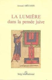 Lumiere Dans La Pensee Juive - Couverture - Format classique