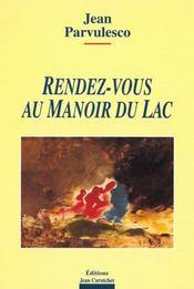 Rendez-Vous Au Manoir Du Lac - Intérieur - Format classique
