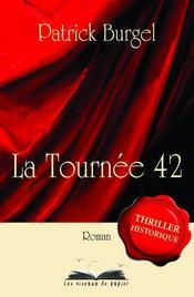 La tournée 42 - Intérieur - Format classique
