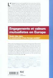 Engagements et valeurs mutualistes en Europe ; quels rôles dans la construction d'une Europe sociale? - 4ème de couverture - Format classique
