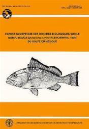Expose synoptique des donnees sur le merou rouge eponephelus morio n.155 ; valenciennes 1828 du golfe du mexique - Couverture - Format classique