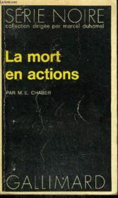 Collection : Serie Noire N° 1479 La Mort En Actions - Couverture - Format classique