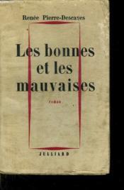 Les Bonnes Et Les Mauvaises. - Couverture - Format classique