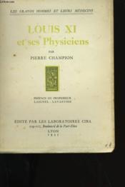 Louis Xi Et Ses Physiciens. - Couverture - Format classique