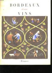 Bordeaux Et Ses Vins - Couverture - Format classique