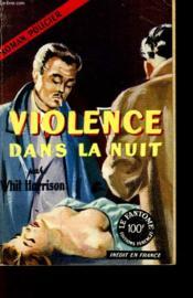 Violence Dans La Nuit - Couverture - Format classique