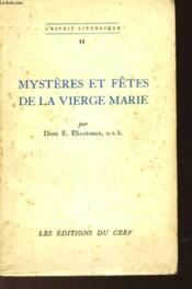 Mysteres Et Fetes De La Vierge Marie - Couverture - Format classique