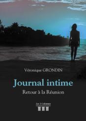 Journal intime ; retour à la Réunion - Couverture - Format classique