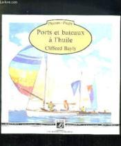 Ports Bateaux A L'Huile - Couverture - Format classique