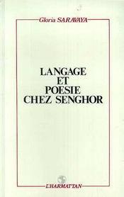 Langage Et Poesie Chez Senghor - Intérieur - Format classique