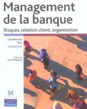 Management de la banque : risques, relation client, organisation - Intérieur - Format classique