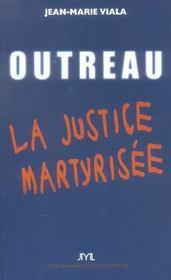 Outreau ; La Justice Martyrisee - Intérieur - Format classique