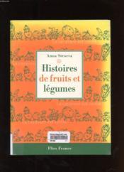 Histoires De Fruits Et Legumes - Couverture - Format classique