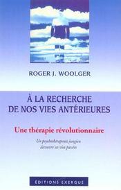 A La Recherche De Nos Vies Anterieures - Intérieur - Format classique