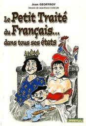 Le petit traité du francais...dans tous ses états - Couverture - Format classique
