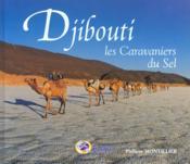 Djibouti ; caravaniers du sel - Couverture - Format classique