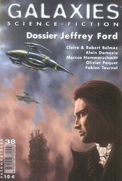 Galaxies n.38 ; dossier jeffrey ford - Intérieur - Format classique