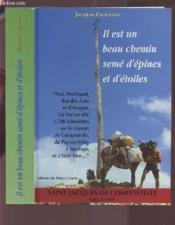 Il Est Un Beau Chemin Seme D'Epines Et D'Etoiles : Saint Jacques De Compostelle - Couverture - Format classique