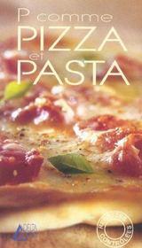 P comme pizza et pasta - Intérieur - Format classique