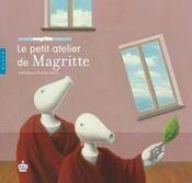 Le petit atelier de Magritte - Couverture - Format classique