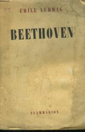 Beethoven. Vie D'Un Conquerant. - Couverture - Format classique