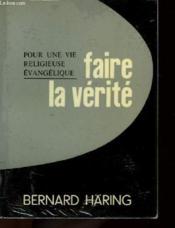 Pour Une Vie Religieuse Evangelique - Faire La Verite - Couverture - Format classique