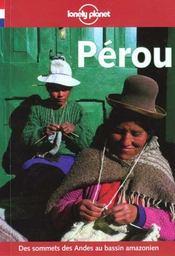 Perou ; 1e Edition - Intérieur - Format classique