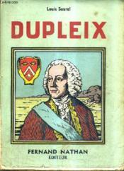 La Vie De Dupleix. - Couverture - Format classique