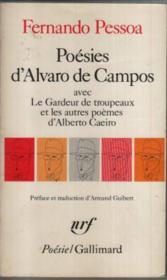 Le gardeur de troupeaux et les autres poèmes d'Alberto Caeiro avec poésies d'Alvaro de Campos - Couverture - Format classique