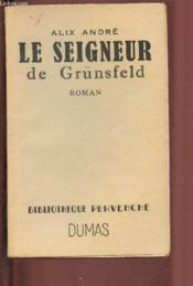 Le Seigneur De Grunsfeld - Couverture - Format classique