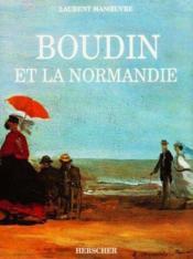 E.Boudin Et La Normandie - Couverture - Format classique