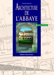 Architecture de l'abbaye - Couverture - Format classique