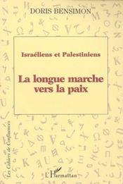 Israeliens Et Palestiniens Longue Marche Vers La Paix - Intérieur - Format classique