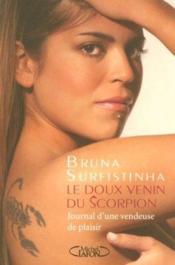Le doux venin du scorpion ; journal d'une vendeuse de plaisir - Couverture - Format classique